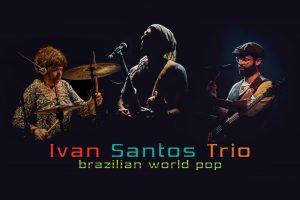 Ivan Santos Trio